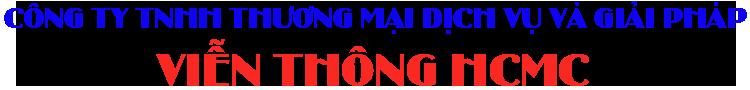 CÔNG TY TNHH THƯƠNG MẠI DỊCH VỤ VÀ GIẢI PHÁP VIỄN THÔNG HCMC